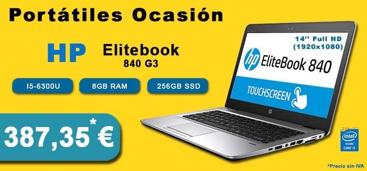 "PORTATIL HP ELITEBOOK 840 G3 I5-6300U 8GB SSD 256GB 14"" Full HD TOUCHSCREEN OCASION"